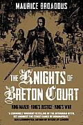 Knights of Breton Court Unitary Edition