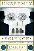 Unseemly Science The Fall of the Gas Lit Empire Book 2