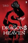 Dragons of Heaven Book 1