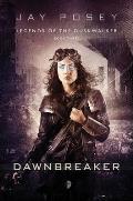 Dawnbreaker Legends of the Duskwalker Book 3