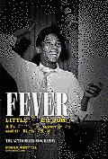 Fever: Little Willie John: A Fast Life, Mysterious Death and the Birth of Soul