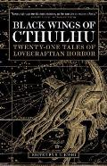 Black Wings of Cthulhu Twenty One Tales of Lovecraftian Horror