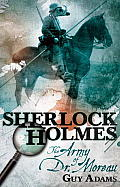 Sherlock Holmes The Army of Doctor Moreau