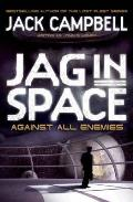 Jag in Space - Against All Enemies (Book 4)