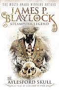 The Aylesford Skull by James P. Blaylock