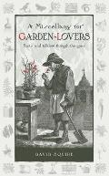 Miscellany for Garden Lovers Facts & Folklore Through the Ages