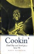 Cookin': Hard Bop and Soul Jazz, 1954-65