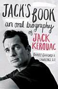 Jacks Book An Oral Biography of Jack Kerouac