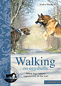 Walking on Eggshells: When Dogs Behave Aggressively on the Lead