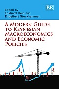 A Modern Guide to Keynesian Macroeconomics and Economic Policies