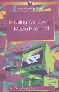 Using Windows Media Player 11