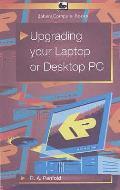 Upgrading Your Laptop Or Desktop PC