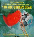 The Little Mouse, the Red Ripe Strawberry, and the Big Hungry Bear (Child's Play Library) Cover