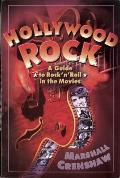 Hollywood Rock: A Guide to Rock 'n' Roll in the Movies
