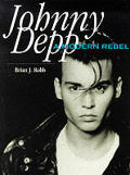 Johnny Depp A Modern Rebel