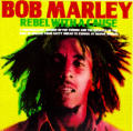 Bob Marley: A Rebel Life: A Photobiography, 1973-1980
