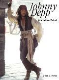 Johnny Depp 2ND Edition a Modern Rebel