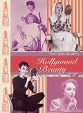 Vintage Secrets: Hollywood Beauty