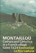 Montaillou Cathars & Catholics in a French Village