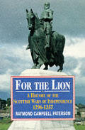 For The Lion A History Of The Scottish