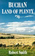 Buchan: Land of Plenty