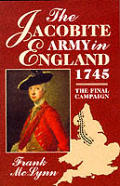 Jacobite Army in England, 1745: The Final Campaign