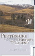 Perthshire in History & Legend