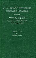 Life of Saint Wilfrid by Edmer: Vita Sancti Wilfridi Auctore Edmero