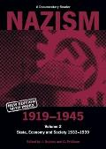 Nazism 1919-1945, a Documentary Reader #02: Nazism 1919-1945: State, Economy and Society, 1933-1939 Cover