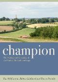 Champion: The Making and Unmaking of the English Midland Landscape