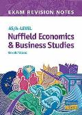 As/a - Level Exam Revision Notes Nuffield Economics,business Studies