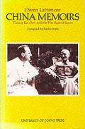 China Memoirs: Chiang Kai-Shek and the War Against Japan