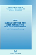 Subsea Control and Data Acquisition: For Oil and Gas Production Systems