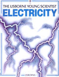 Electricity The Usborne Young Scientist