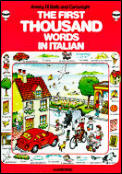 The first thousand words in Italian, with easy pronunciation guide