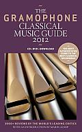 The Gramophone Classical Music Guide (Gramophone Classical Music Guide)