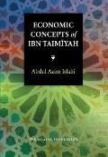Islamic Economics #12: Economic Concepts of Ibn Taimiyah