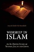 Worship in Islam: An In-Depth Study of Aibadah, Salah and Sawm