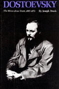 Dostoevsky The Miraculous Years 1865 187