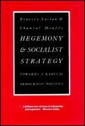 Hegemony & Socialist Strategy Towards A