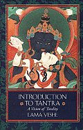 Introduction To Tantra A Vision Of Totality