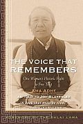 Voice That Remembers : a Tibetan Woman's Inspiring Story of Survival (97 Edition)