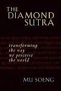 Diamond Sutra Transforming the Way We Perceive the World