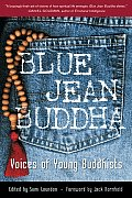 Blue Jean Buddha Voices of Young Buddhists