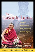 Lawudo Lama Stories of Reincarnation from the Mount Everest Region