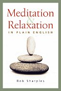 Meditation & Relaxation in Plain English