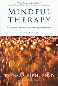 Mindful Therapy: The Healing Art of True Presence and Deep Listening Cover