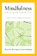 Mindfulness In Plain English Updated Expanded Edition