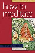 How To Meditate (2ND 05 Edition)