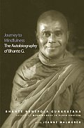 Journey To Mindfulness : Autobiography of Bhante G. (03 Edition)